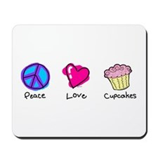 Peace, Love and cupcakes Mousepad