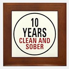 10 Years Clean & Sober Framed Tile