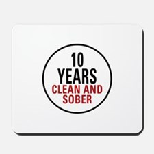 10 Years Clean & Sober Mousepad