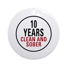 10 Years Clean & Sober Ornament (Round)