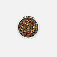 We Survived!2012 Mayan Calendar Mini Button