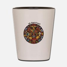 We Survived!2012 Mayan Calendar Shot Glass