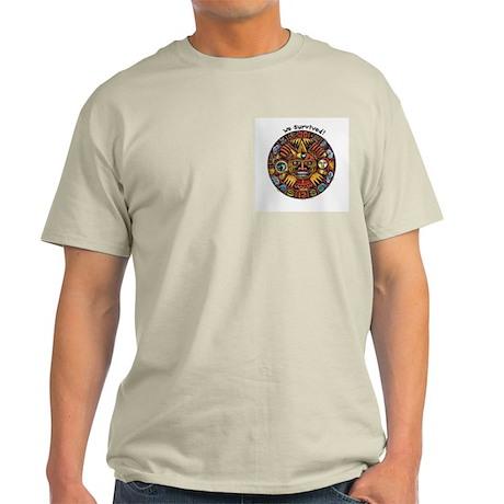 We Survived!2012 Mayan Calendar Light T-Shirt
