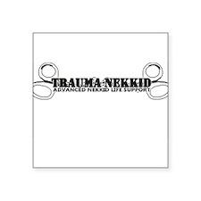 "Trauma Nekkid Square Sticker 3"" x 3"""