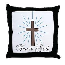 Trust God Throw Pillow