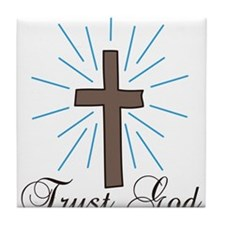 Trust God Tile Coaster