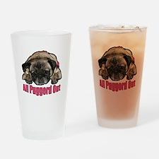 Puggerd out Drinking Glass