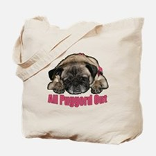 Puggerd out Tote Bag