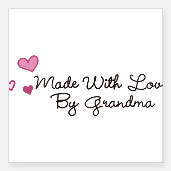 "Made By Grandma Square Car Magnet 3"" x 3"""