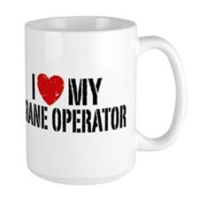 I Love My Crane Operator Ceramic Mugs