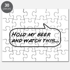 Hold my beer and watch this Puzzle