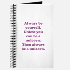 Then always be a unicorn Journal
