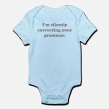 I'm Silently Correcting Your Grammar Infant Bodysu