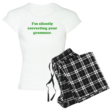 I'm Silently Correcting Your Grammar Women's Light