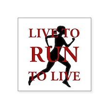 """Live to Run Square Sticker 3"""" x 3"""""""