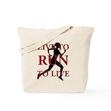 Live to Run Tote Bag