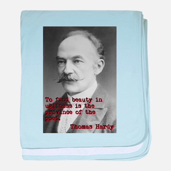 To Find Beauty - Thomas Hardy baby blanket