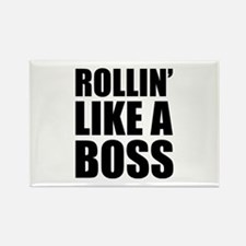 Rollin' Like A Boss Rectangle Magnet
