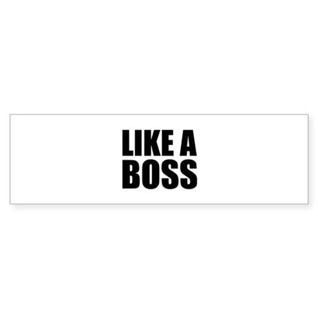 Like A Boss Sticker Bumper By BrightDesign