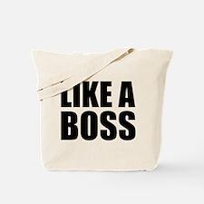 Like A Boss Tote Bag