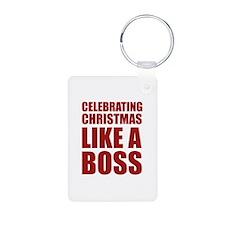 Celebrating Christmas Like A Boss Keychains