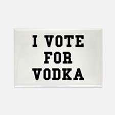 I Vote For Vodka Rectangle Magnet