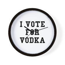 I Vote For Vodka Wall Clock