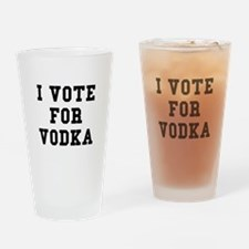 I Vote For Vodka Drinking Glass