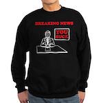 You Suck! Sweatshirt (dark)