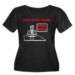 You Suck! Women's Plus Size Scoop Neck Dark T-Shir