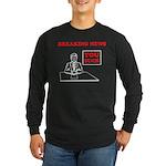 You Suck! Long Sleeve Dark T-Shirt