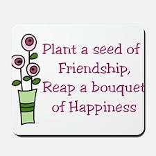 Plant A Seed Mousepad