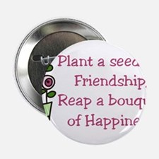 """Plant A Seed 2.25"""" Button"""