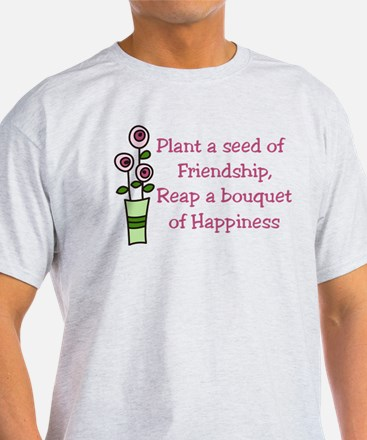 Plant A Seed T-Shirt