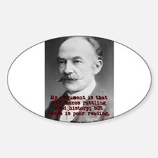 My Argument Is That War - Thomas Hardy Decal