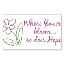 Where Flowers Bloom Decal