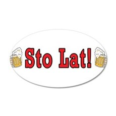 Sto Lat! With Beer Mugs 20x12 Oval Wall Decal