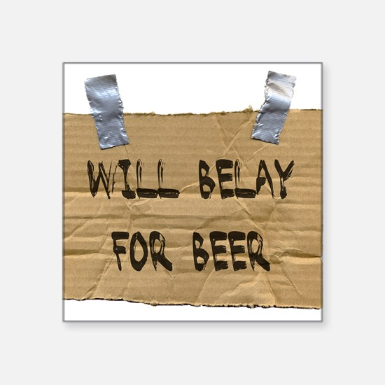WILL BELAY FOR BEER Rectangle Sticker