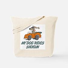 Dog Rides Shotgun Tote Bag
