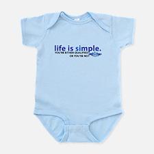 Life is Simple Infant Bodysuit