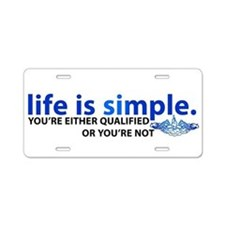 Life is Simple Aluminum License Plate
