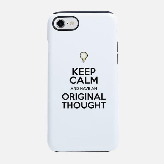 Be Original, Like Everyone Els iPhone 7 Tough Case