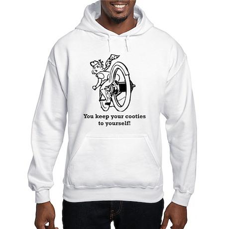 Keep your Cooties! Hooded Sweatshirt