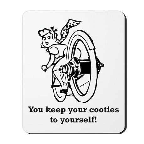 Keep your Cooties! Mousepad