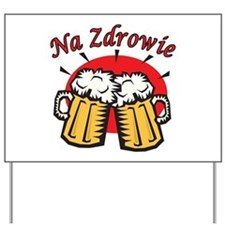 Na Zdrowie Toast With Beer Mugs Yard Sign