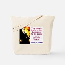 The Atomic Bomb - Harry Truman Tote Bag