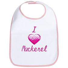 I Love/Heart Mackerel Bib