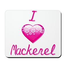 I Love/Heart Mackerel Mousepad