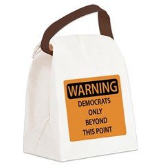 Warning - Democrats Only.png Canvas Lunch Bag