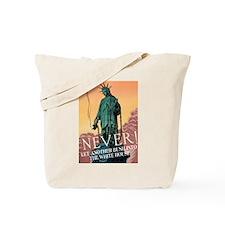 NEVER! Tote Bag